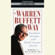 Robert Hagstrom - The Warren Buffett Way (Unabridged)