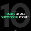 10 Habits of All Successful People - Fearless Motivation
