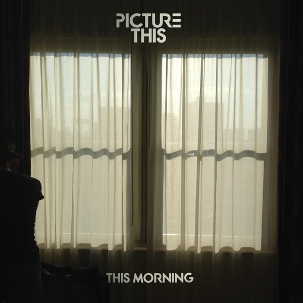 Picture This - This Morning