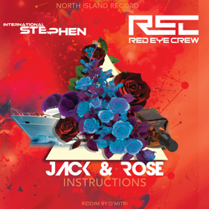 Red Eye Crew - Jack & Rose feat. International Stephen [Instructions]