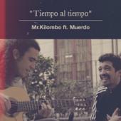 Tiempo al Tiempo (feat. Muerdo)