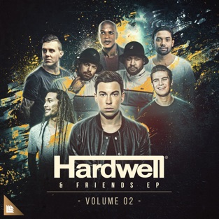 Hardwell & Friends, Vol. 02 (Extended Mixes) – EP – Hardwell