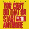 You Can't Do That On Stage Anymore, Vol. 1 (Live), Frank Zappa