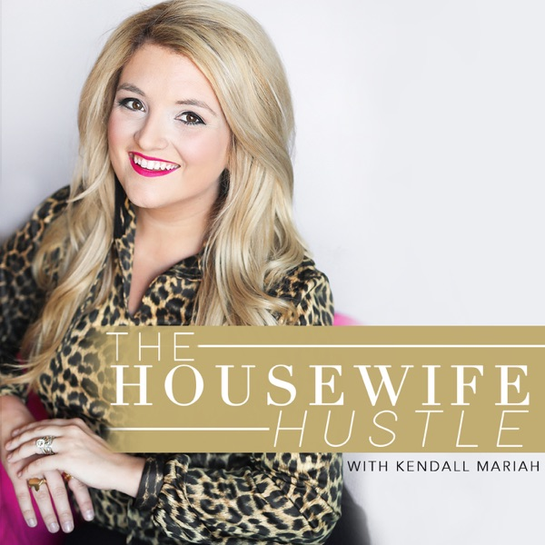 The Housewife Hustle by Kendall Mariah