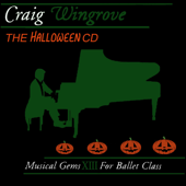 Musical Gems XIII The Halloween CD For Ballet Class-Craig Wingrove