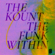 The Funk Within - The Kount