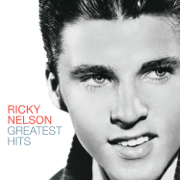 Poor Little Fool (Remastered 2005) - Ricky Nelson - Ricky Nelson