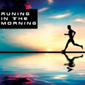 Running In the Morning