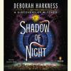 Deborah Harkness - Shadow of Night: A Novel (Unabridged)  artwork