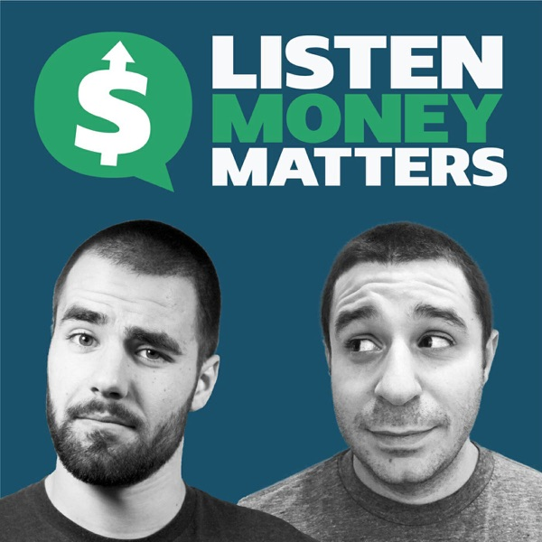 Listen Money Matters - Free your inner financial badass. This is not your father's boring personal finance show.