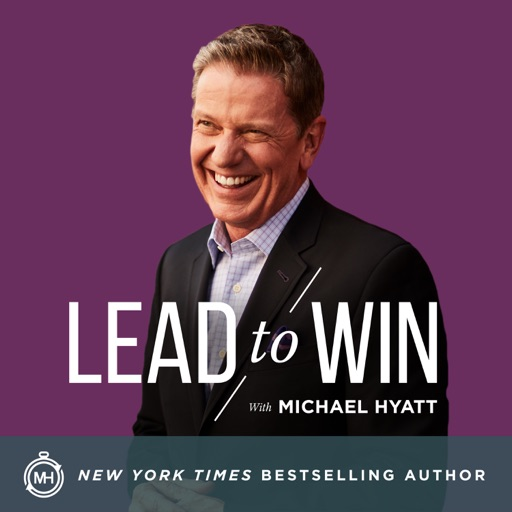 Cover image of Lead to Win with Michael Hyatt