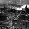 Light in the Darkness - EP - Anointed Flows