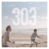 303 (Original Motion Picture Soundtrack)