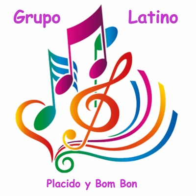 Placido y Bom Bon - Grupo Latino
