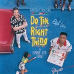 Do the Right Thing (Original Motion Picture Soundtrack)