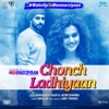 Chonch Ladhiyaan From Manmarziyaan Single