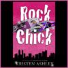 Kristen Ashley - Rock Chick (Unabridged)  artwork