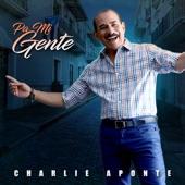 Charlie Aponte - Pa Mi Gente
