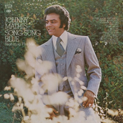 Song Sung Blue - Johnny Mathis