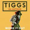 Tiggs Da Author - Work It Out ilustración