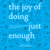 Jennifer McCartney - The Joy of Doing Just Enough: The Secret Art of Being Lazy and Getting Away with It  artwork