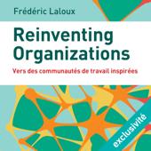 Reinventing organizations : Vers des communautés de travail inspirées