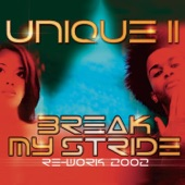 Unique II - Break My Stride