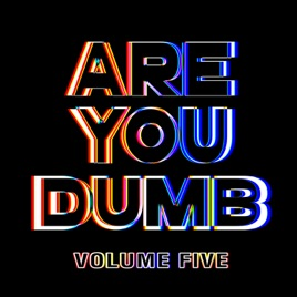 Jammer – Are You Dumb Vol. 5 [iTunes Plus AAC M4A]