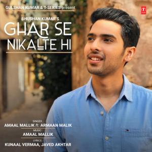 Amaal Mallik & Armaan Malik - Ghar Se Nikalte Hi
