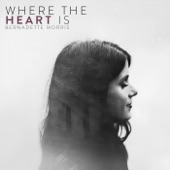 Bernadette Morris - Home Is Where the Heart Is