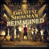 The Greatest Showman: Reimagined (Deluxe) ジャケット画像