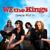 Smile Kid, We the Kings