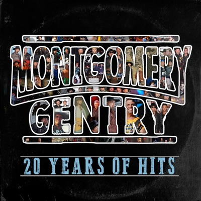 20 Years of Hits - Montgomery Gentry