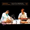 Calcutta Chronicles Indian Slide Guitar Odyssey