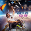 Chirri Udd Kaa Udd - Parmish Verma