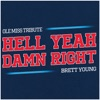 Brett Young - Hell Yeah Damn Right Ole Miss Tribute  Single Album