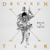 Drunken Tiger X : Rebirth Of Tiger JK-Drunken Tiger