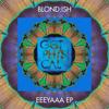 Blond:ish - Eeeyaaa artwork