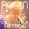 Call Your Girlfriend Remixes EP