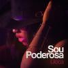 Liloca - Sou Poderosa artwork