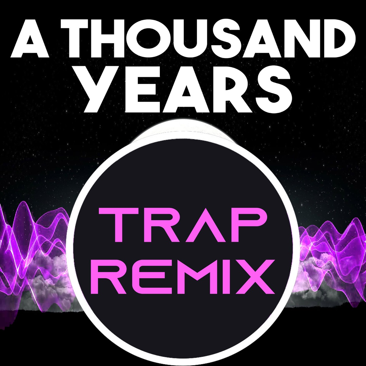 A Thousand Years Trap Remix Homage to Christina Perri - Single The Trap Remix Guys CD cover