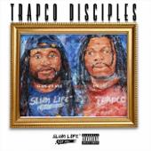 Trapco Disciples-Slumlife Wee & Lib Tay