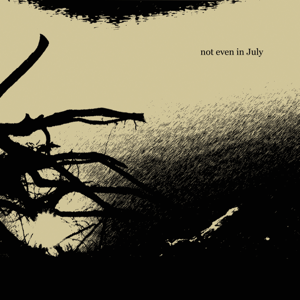 Jesse Marchant - Not Even in July