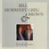 You Can't Always Get What You Want - Bill Morrissey & Greg Brown