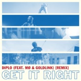 Get It Right (feat. MØ & GoldLink) [Remix] - Single
