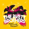 Magpie and the Dandelion, The Avett Brothers