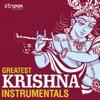 Greatest Krishna Instrumentals
