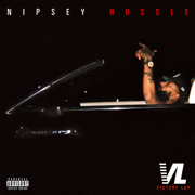 Last Time That I Checc'd (feat. YG) - Nipsey Hussle - Nipsey Hussle