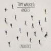 bajar descargar mp3 Angels (Acoustic) - Tom Walker