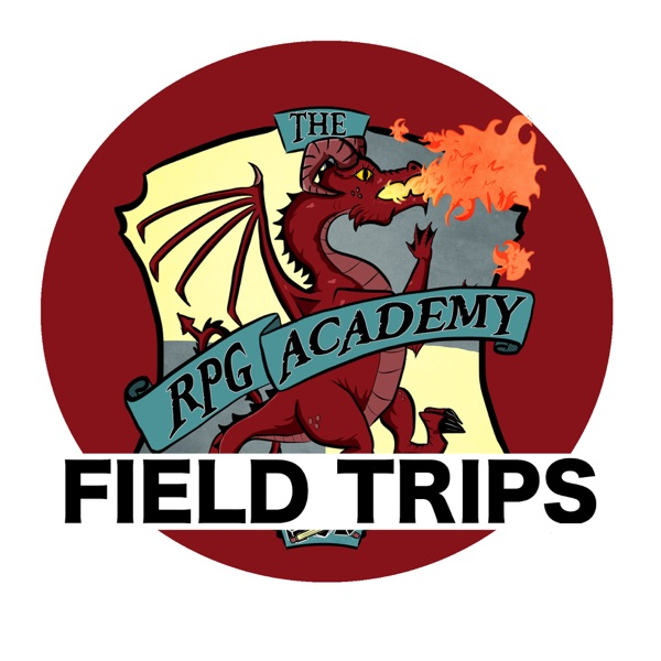 The RPG Academy: Field Trips